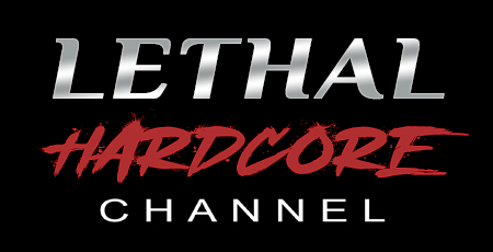 04 NEW! - LETHAL HARDCORE CHANNEL