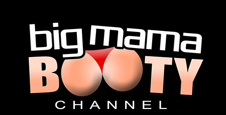28 - BIG MAMA BOOTY CHANNEL